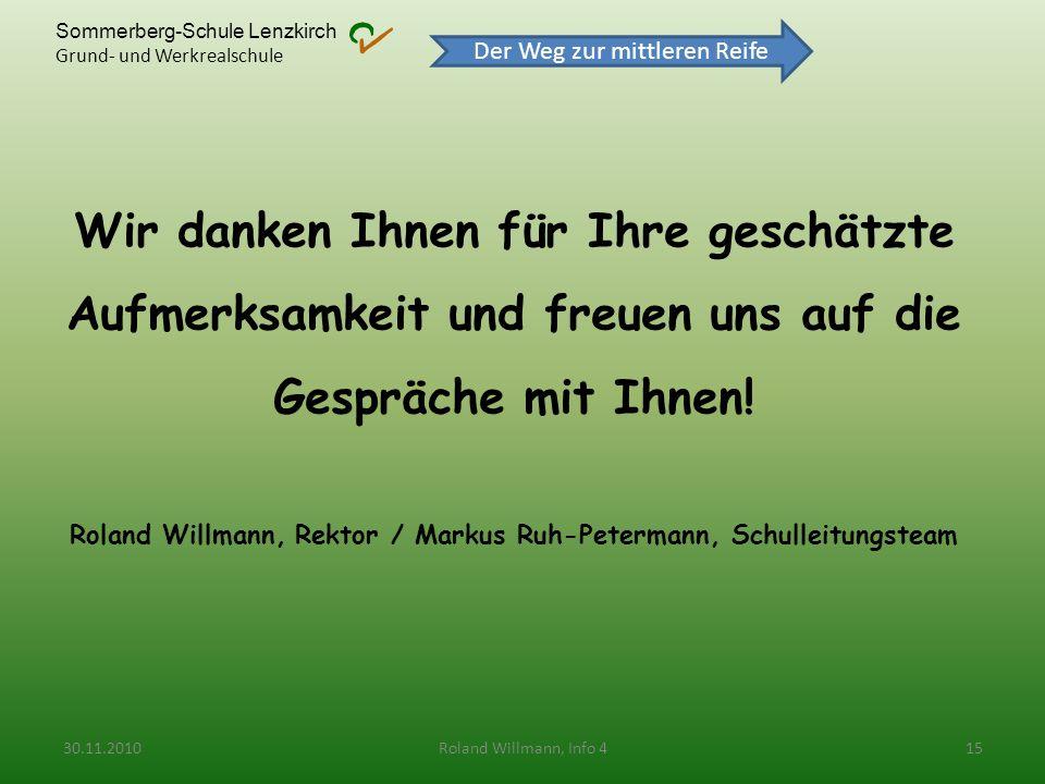 Sommerberg-Schule Lenzkirch Grund- und Werkrealschule Wir danken Ihnen für Ihre geschätzte Aufmerksamkeit und freuen uns auf die Gespräche mit Ihnen!