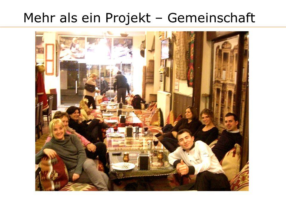 Mehr als ein Projekt – Gemeinschaft