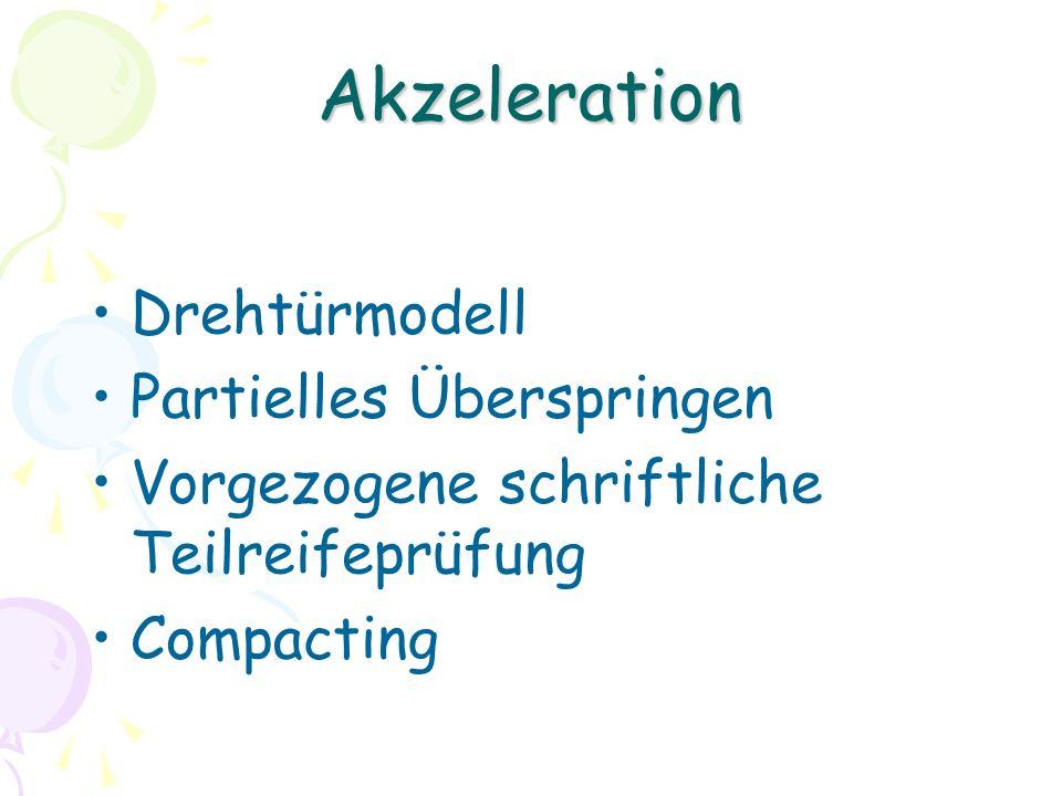 Akzeleration Drehtürmodell Partielles Überspringen Vorgezogene schriftliche Teilreifeprüfung Compacting