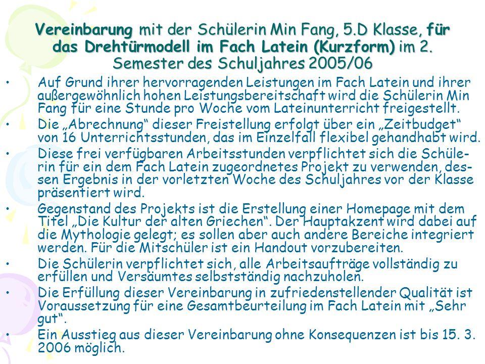 Vereinbarung mit der Schülerin Min Fang, 5.D Klasse, für das Drehtürmodell im Fach Latein (Kurzform) im 2.