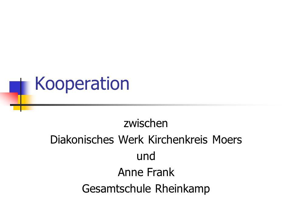 Kooperation zwischen Diakonisches Werk Kirchenkreis Moers und Anne Frank Gesamtschule Rheinkamp