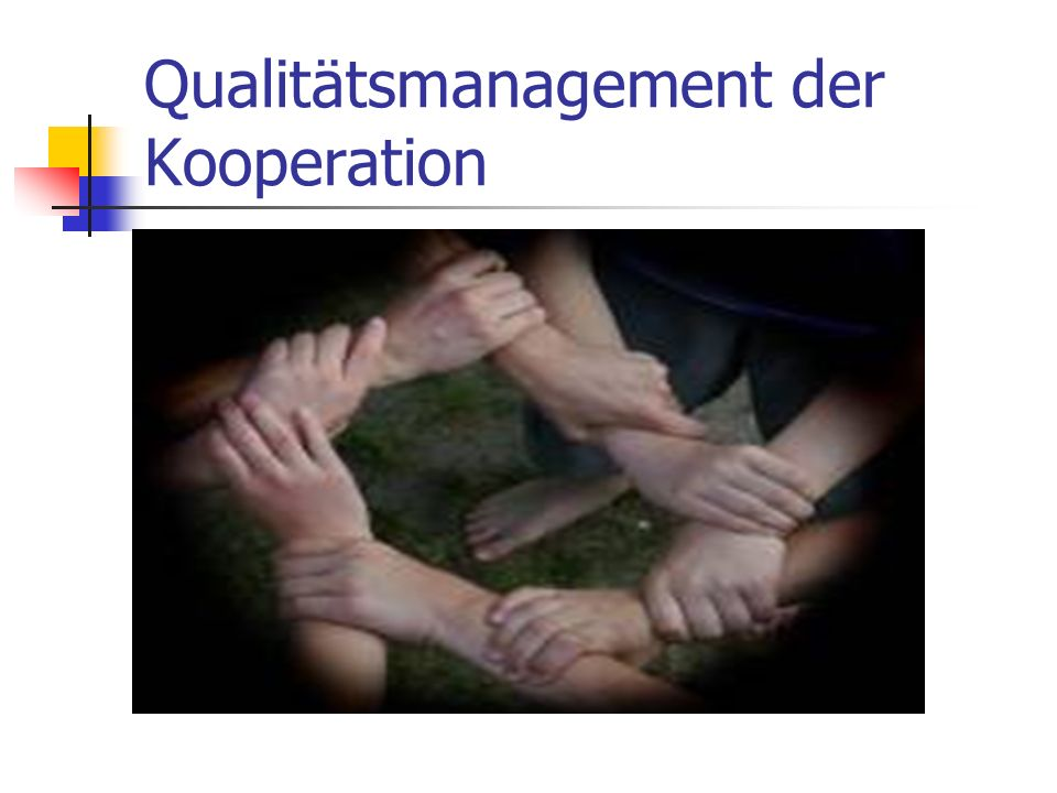 Qualitätsmanagement der Kooperation