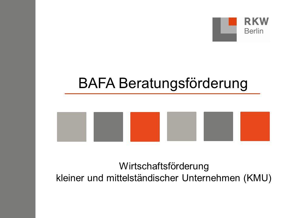 BAFA Beratungsförderung Wirtschaftsförderung kleiner und mittelständischer Unternehmen (KMU)