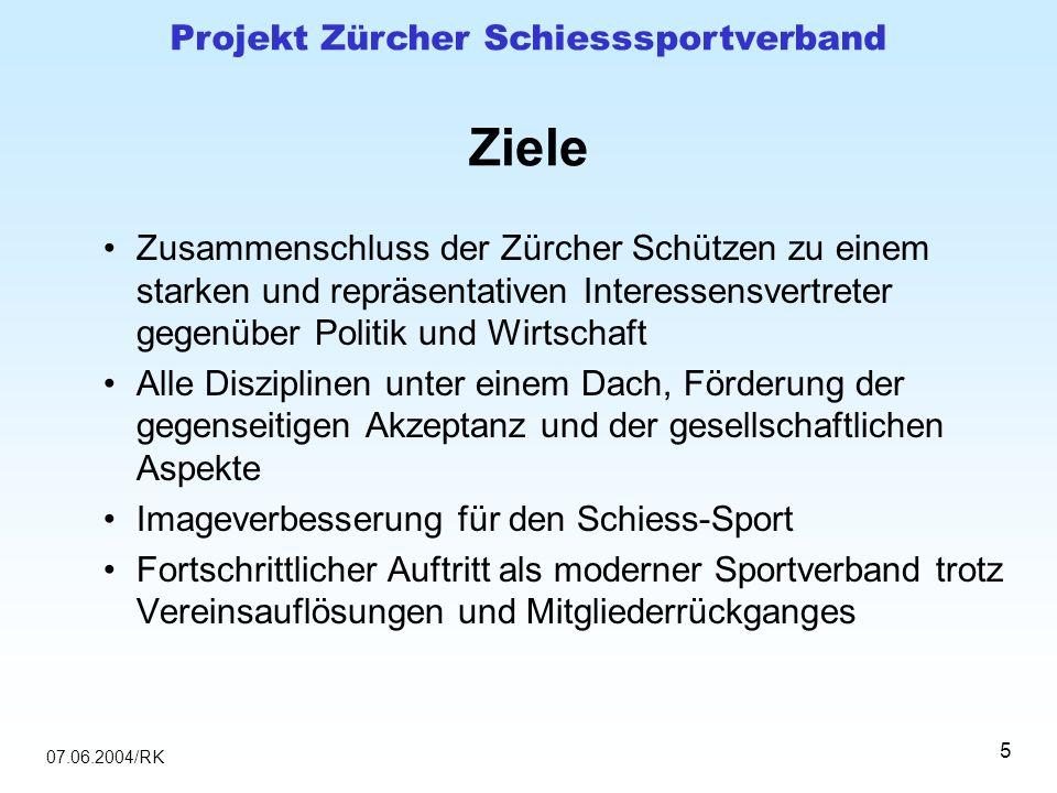 07.06.2004/RK Projekt Zürcher Schiesssportverband 16 Zielerreichung durch Zusammenschluss der heutigen Zürcher Schützenverbände und Bildung von Abteilungen nach Sportgeräten mit eigenen Kompetenzen und Pflichten – trotzdem mit schlanker Führungsstruktur Gemeinsam sind wir stärker!