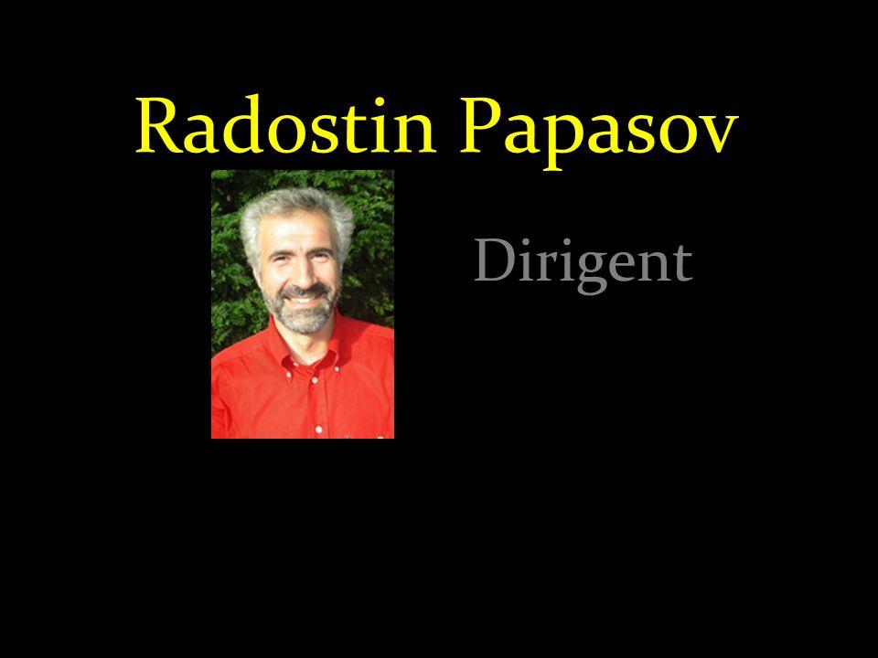 Radostin Papasov Dirigent
