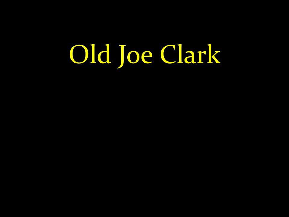 Old Joe Clark