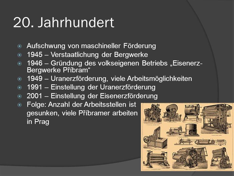 20. Jahrhundert Aufschwung von maschineller Förderung 1945 – Verstaatlichung der Bergwerke 1946 – Gründung des volkseigenen Betriebs Eisenerz- Bergwer