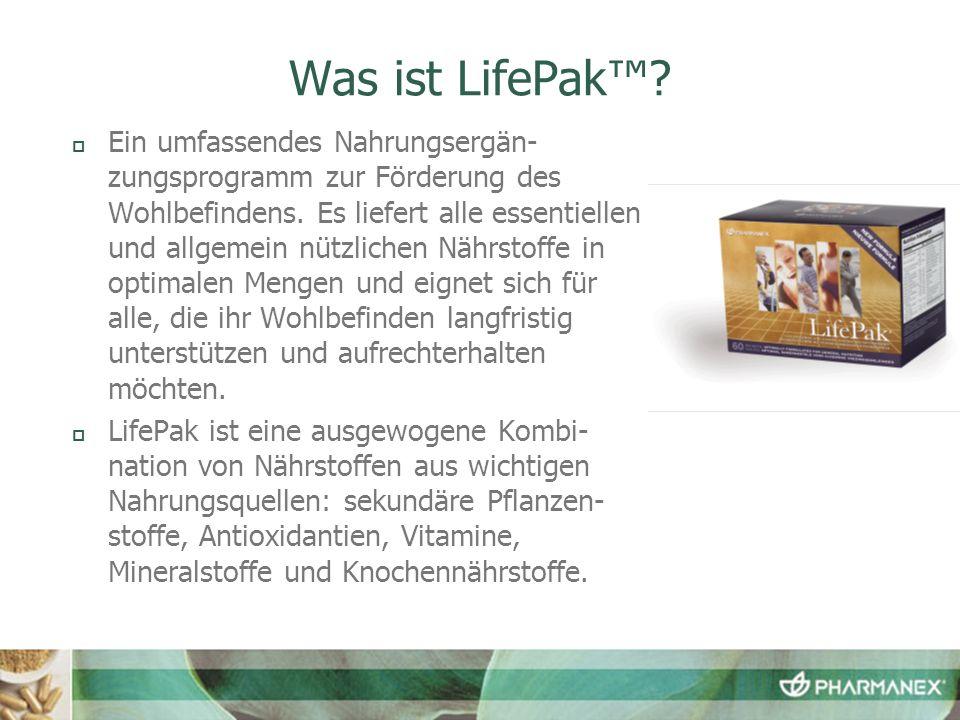 Was ist LifePak? Ein umfassendes Nahrungsergän- zungsprogramm zur Förderung des Wohlbefindens. Es liefert alle essentiellen und allgemein nützlichen N
