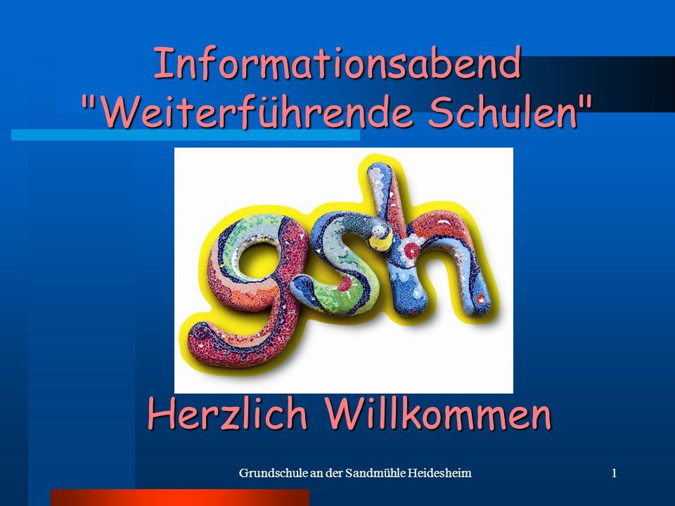 Grundschule an der Sandmühle Heidesheim1 Informationsabend