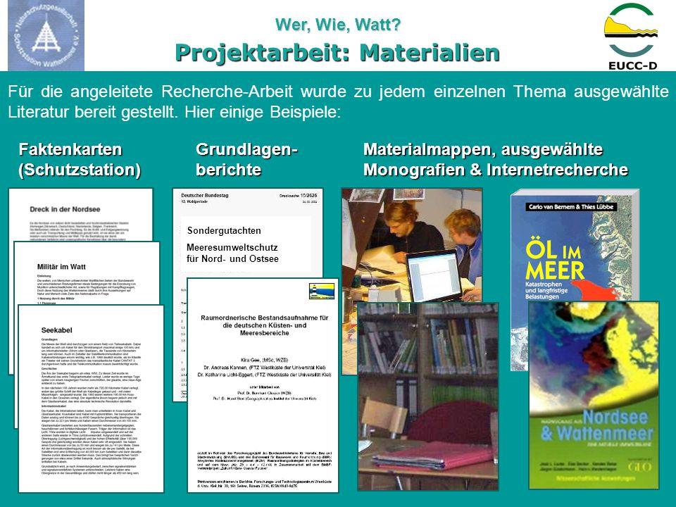 Wer, Wie, Watt? Sondergutachten Meeresumweltschutz für Nord- und Ostsee Projektarbeit: Materialien Faktenkarten(Schutzstation)Grundlagen-berichte Mate