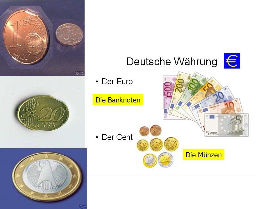 Die Münzen Die Banknoten