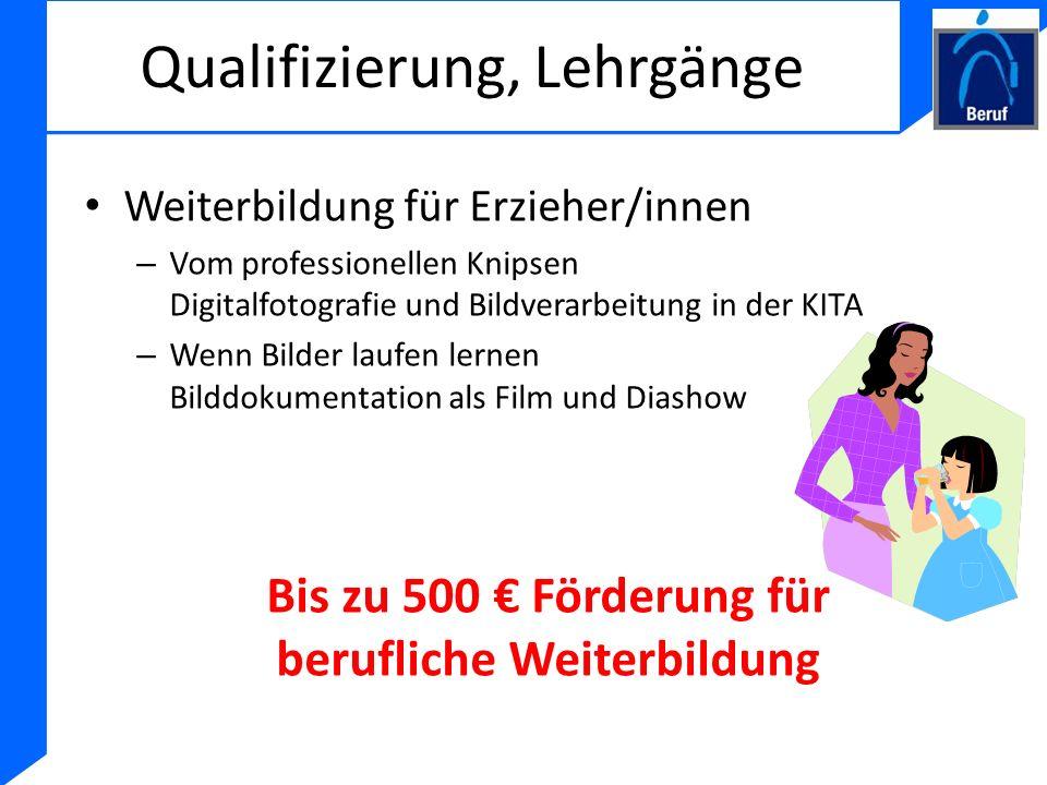 Qualifizierung, Lehrgänge Weiterbildung für Erzieher/innen – Vom professionellen Knipsen Digitalfotografie und Bildverarbeitung in der KITA – Wenn Bil