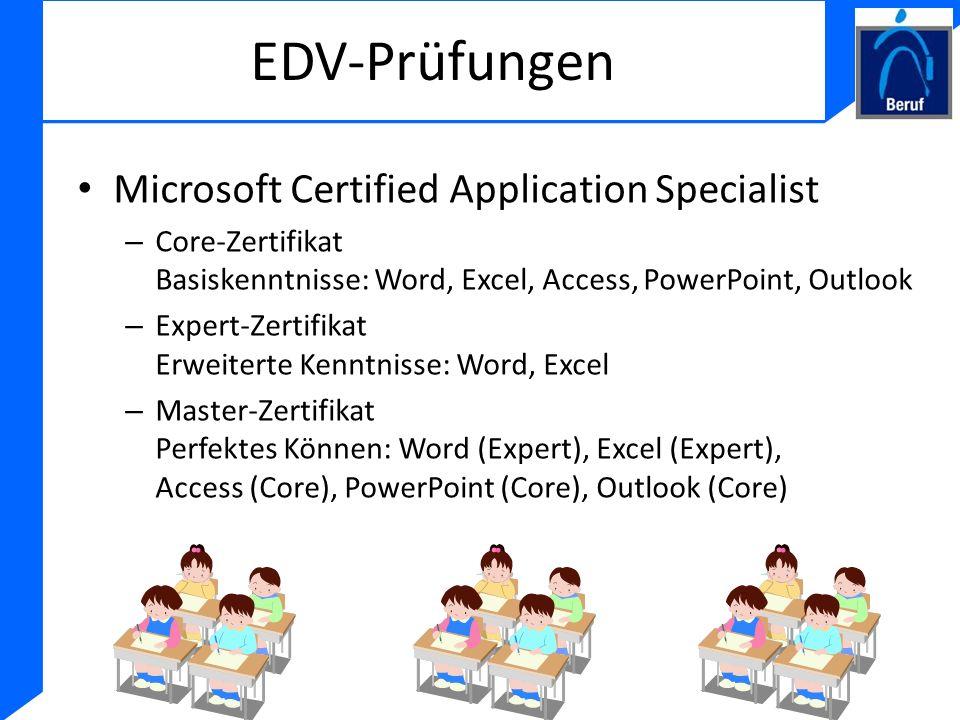 EDV-Prüfungen Microsoft Certified Application Specialist – Core-Zertifikat Basiskenntnisse: Word, Excel, Access, PowerPoint, Outlook – Expert-Zertifik