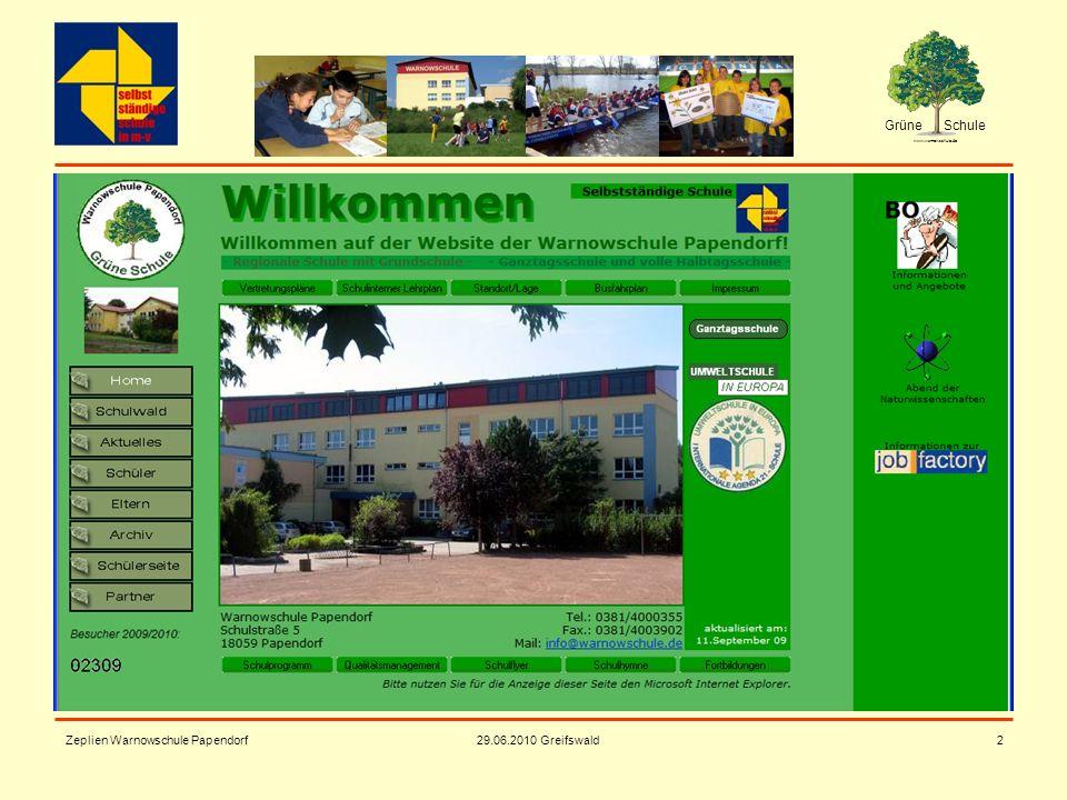 Grüne Schule www.warnowschule.de 29.06.2010 Greifswald Zeplien Warnowschule Papendorf2