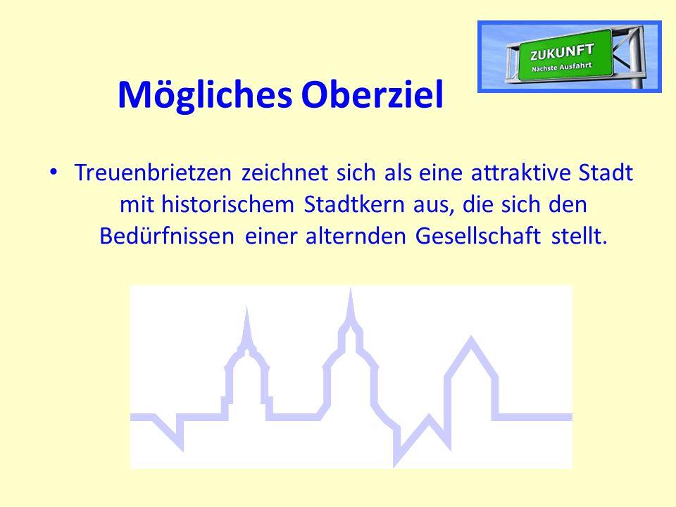 Mögliches Oberziel Treuenbrietzen zeichnet sich als eine attraktive Stadt mit historischem Stadtkern aus, die sich den Bedürfnissen einer alternden Gesellschaft stellt.