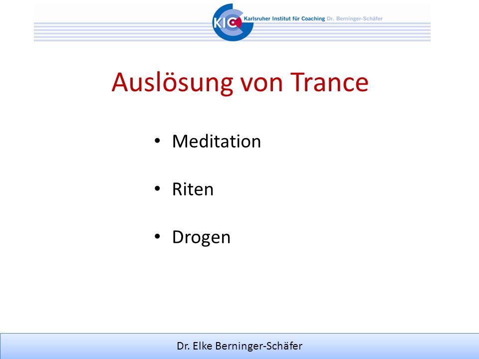 Dr. Elke Berninger-Schäfer Auslösung von Trance Meditation Riten Drogen