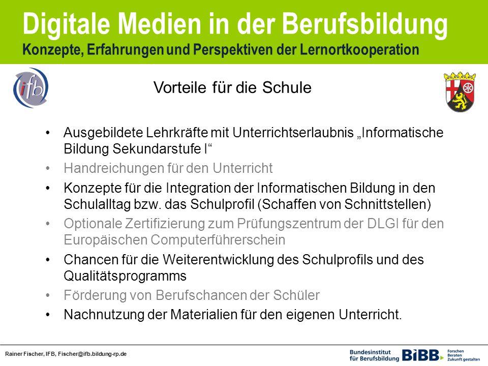 Digitale Medien in der Berufsbildung Konzepte, Erfahrungen und Perspektiven der Lernortkooperation Rainer Fischer, IFB, Fischer@ifb.bildung-rp.de Ausg