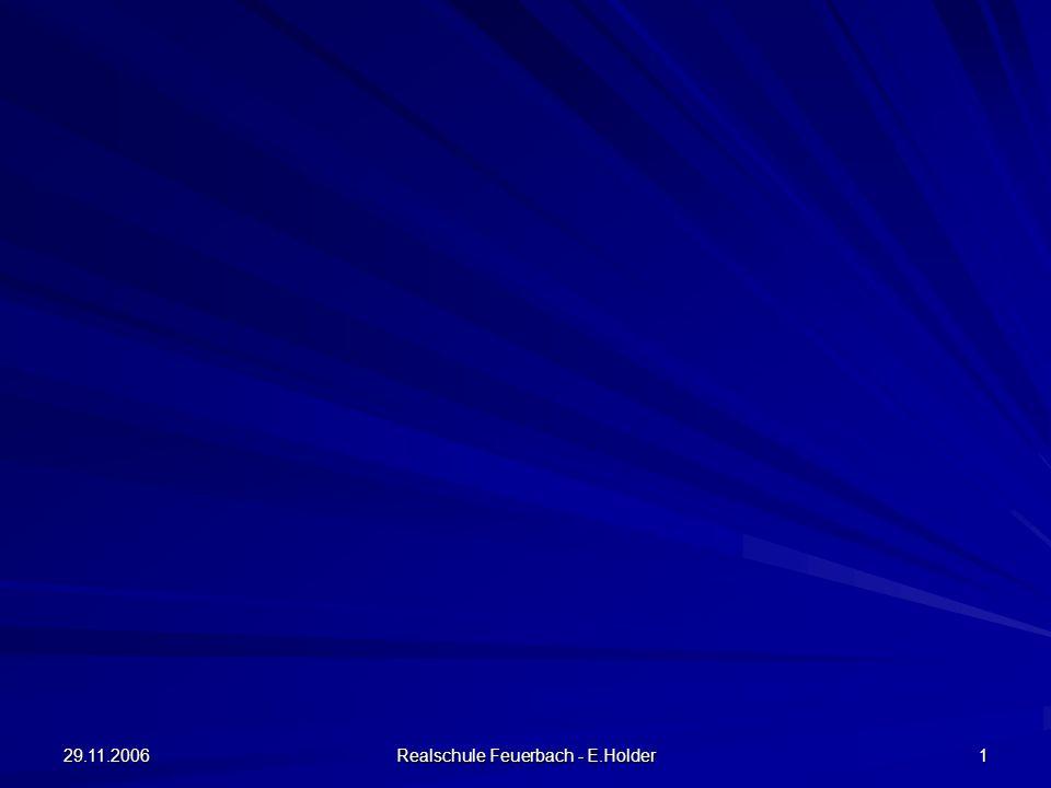 29.11.2006 Realschule Feuerbach - E.Holder 12 Musik Instrumental - AG Erlernen eines Holz- oder Blechblasinstruments in Kooperation mit dem Musikverein Feuerbach Schülerchor Arbeits- gemeinschaften Erdkunde - AG AG Firma Druckfrisch Bildende Kunst - AG