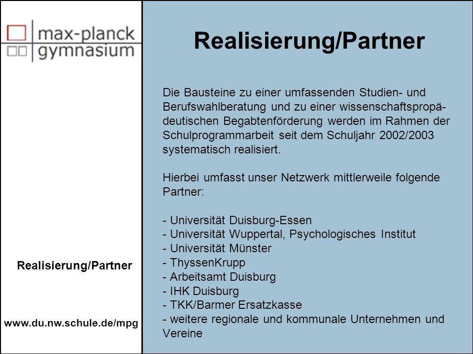 www.du.nw.schule.de/mpg Die Bausteine zu einer umfassenden Studien- und Berufswahlberatung und zu einer wissenschaftspropä- deutischen Begabtenförderu
