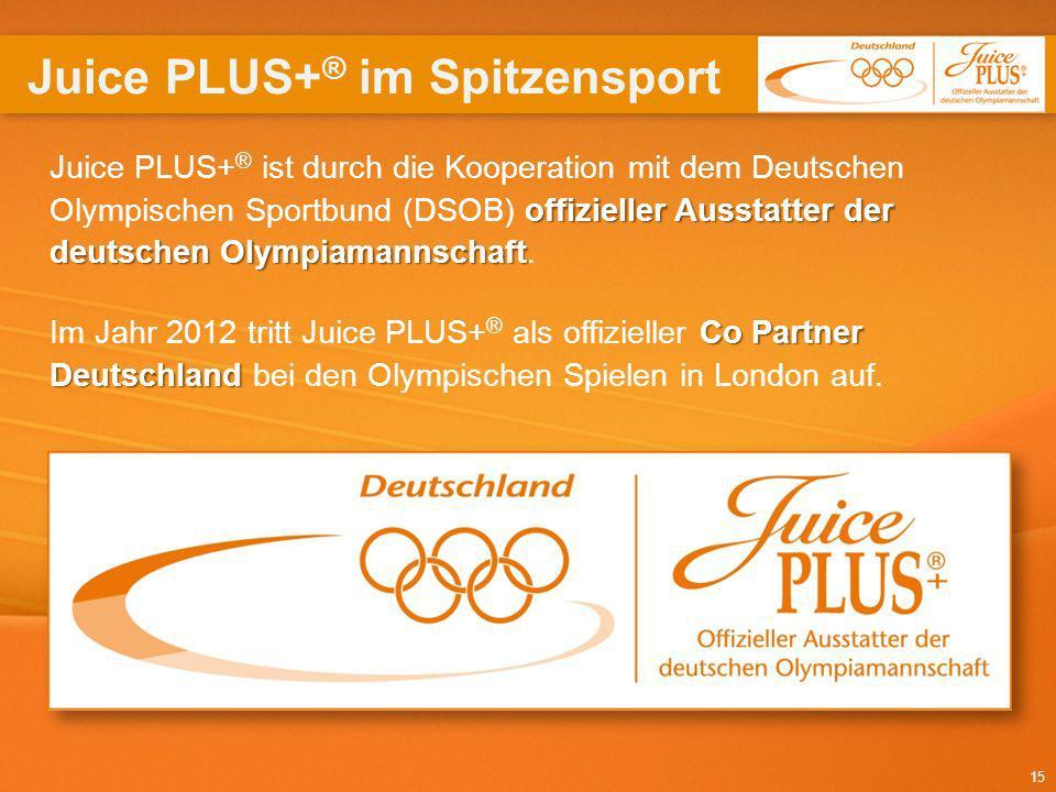 15 offizieller Ausstatter der deutschen Olympiamannschaft Juice PLUS+ ® ist durch die Kooperation mit dem Deutschen Olympischen Sportbund (DSOB) offiz