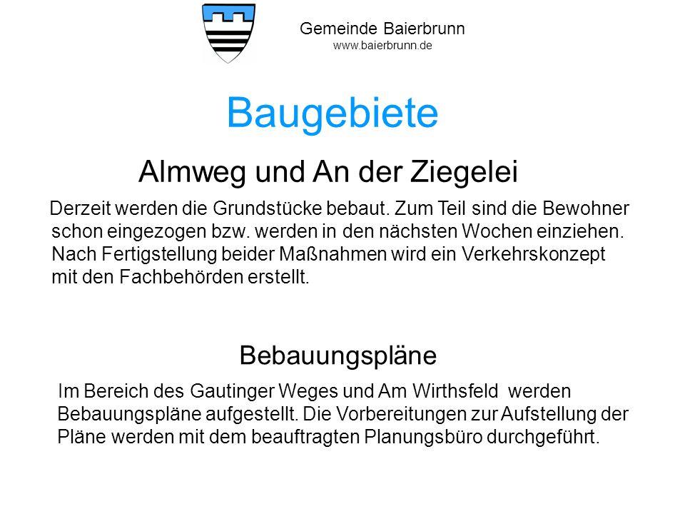 Gemeinde Baierbrunn www.baierbrunn.de Kinderbetreuung – Stand heute Im Kindergartenjahr 2012 / 2013 131 Kinder in 22 verschiedenen Einrichtungen davon 84 Kinder im Kindergarten St.