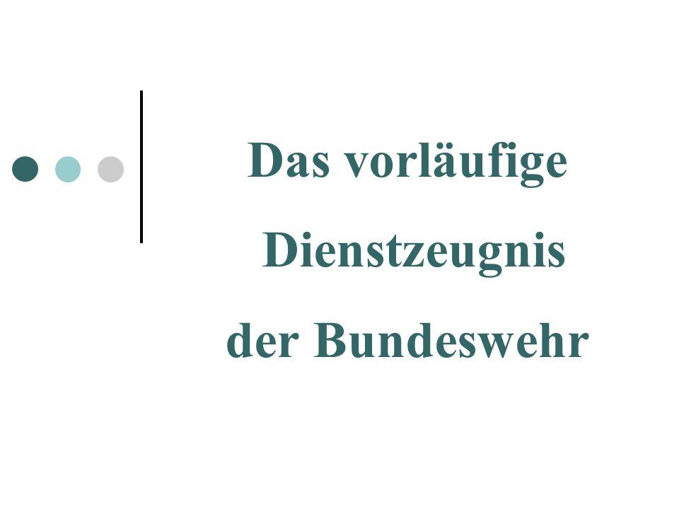 Das vorläufige Dienstzeugnis der Bundeswehr