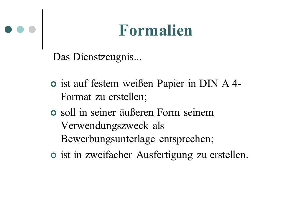 ist auf festem weißen Papier in DIN A 4- Format zu erstellen; soll in seiner äußeren Form seinem Verwendungszweck als Bewerbungsunterlage entsprechen;