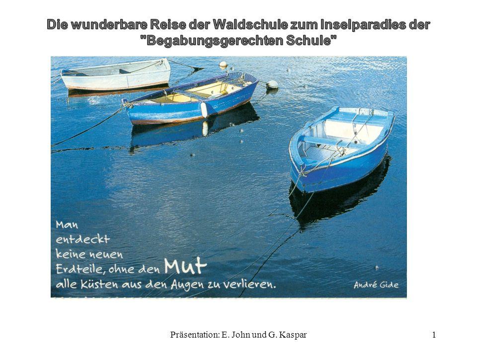 Herzlich Willkommen an Bord der Waldschule 2Präsentation: E. John und G. Kaspar