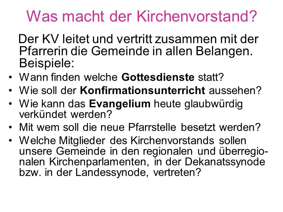 Was macht der Kirchenvorstand.Förderung u.a.