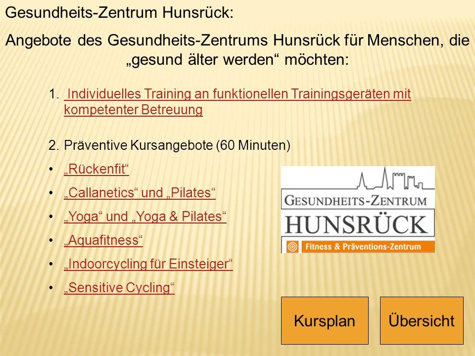 Gesundheits-Zentrum Hunsrück: 1. Individuelles Training an funktionellen Trainingsgeräten mit kompetenter Betreuung Individuelles Training an funktion