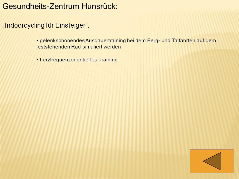 Gesundheits-Zentrum Hunsrück: Indoorcycling für Einsteiger: gelenkschonendes Ausdauertraining bei dem Berg- und Talfahrten auf dem feststehenden Rad s