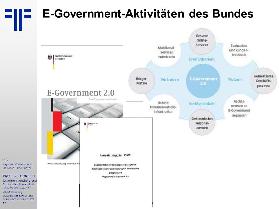 22 PDV Keynote E-Government Dr. Ulrich Kampffmeyer PROJECT CONSULT Unternehmensberatung Dr. Ulrich Kampffmeyer GmbH Breitenfelder Straße 17 20251 Hamb