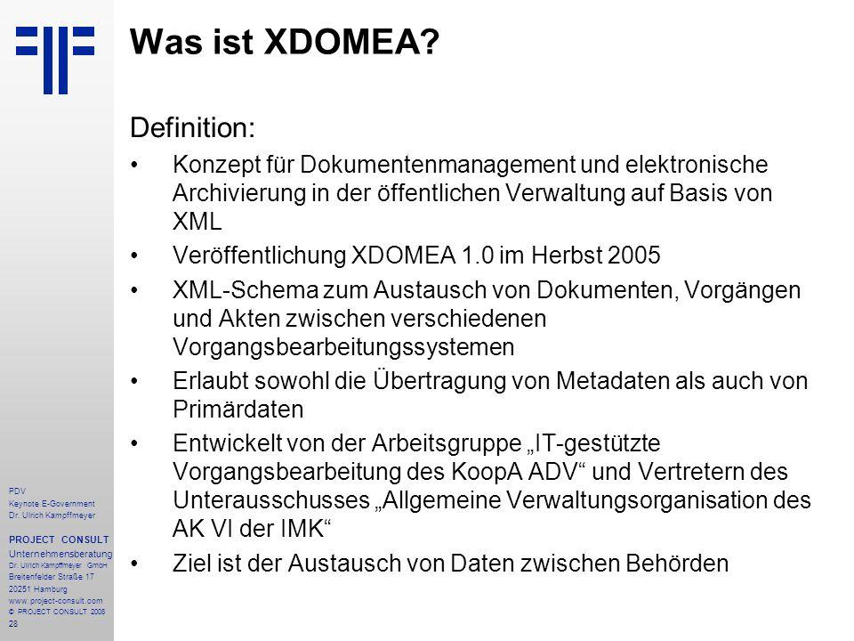 28 PDV Keynote E-Government Dr. Ulrich Kampffmeyer PROJECT CONSULT Unternehmensberatung Dr. Ulrich Kampffmeyer GmbH Breitenfelder Straße 17 20251 Hamb