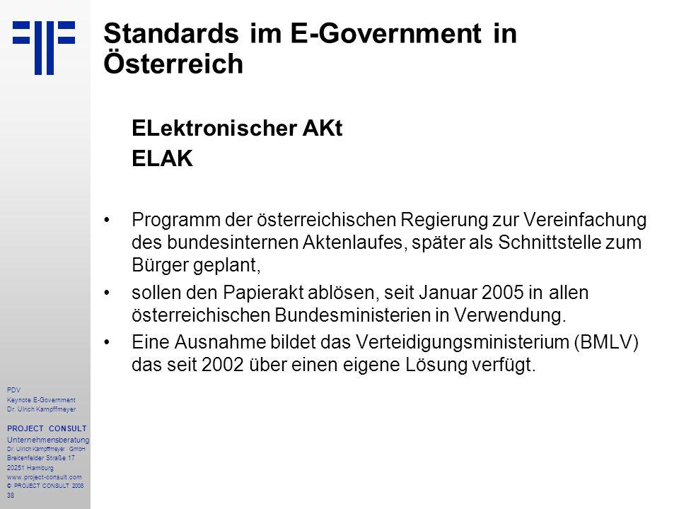 38 PDV Keynote E-Government Dr. Ulrich Kampffmeyer PROJECT CONSULT Unternehmensberatung Dr. Ulrich Kampffmeyer GmbH Breitenfelder Straße 17 20251 Hamb