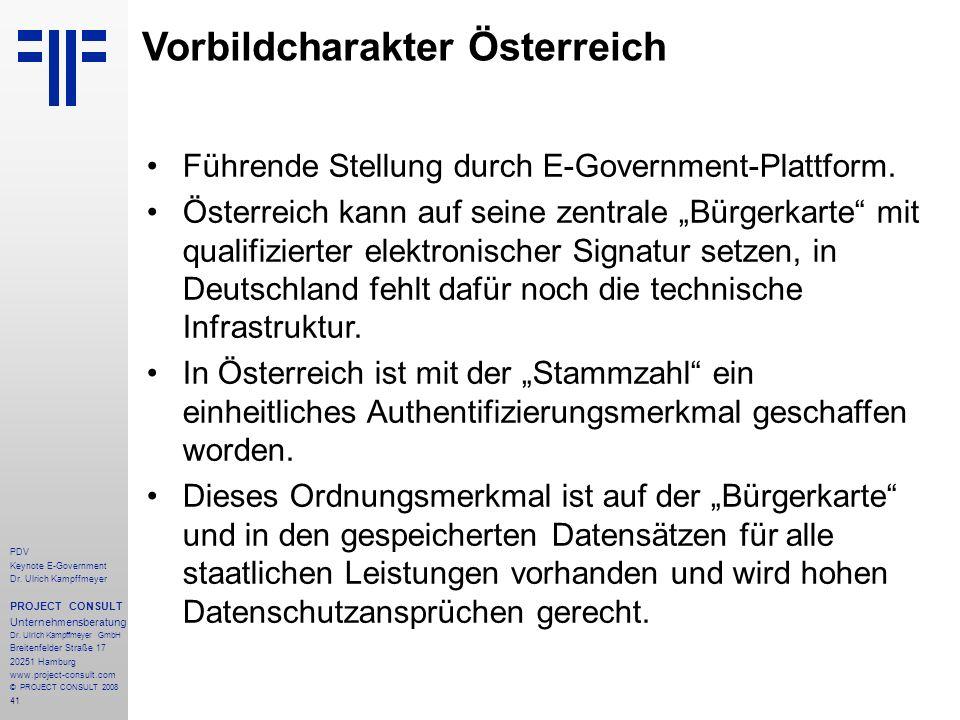 41 PDV Keynote E-Government Dr. Ulrich Kampffmeyer PROJECT CONSULT Unternehmensberatung Dr. Ulrich Kampffmeyer GmbH Breitenfelder Straße 17 20251 Hamb