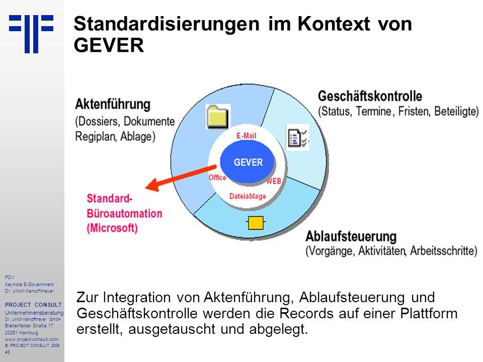 43 PDV Keynote E-Government Dr. Ulrich Kampffmeyer PROJECT CONSULT Unternehmensberatung Dr. Ulrich Kampffmeyer GmbH Breitenfelder Straße 17 20251 Hamb