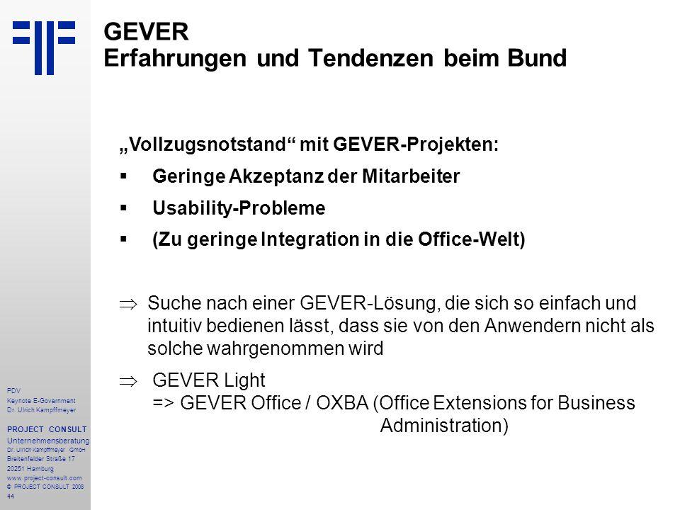 44 PDV Keynote E-Government Dr. Ulrich Kampffmeyer PROJECT CONSULT Unternehmensberatung Dr. Ulrich Kampffmeyer GmbH Breitenfelder Straße 17 20251 Hamb
