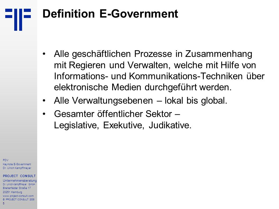 46 PDV Keynote E-Government Dr.Ulrich Kampffmeyer PROJECT CONSULT Unternehmensberatung Dr.