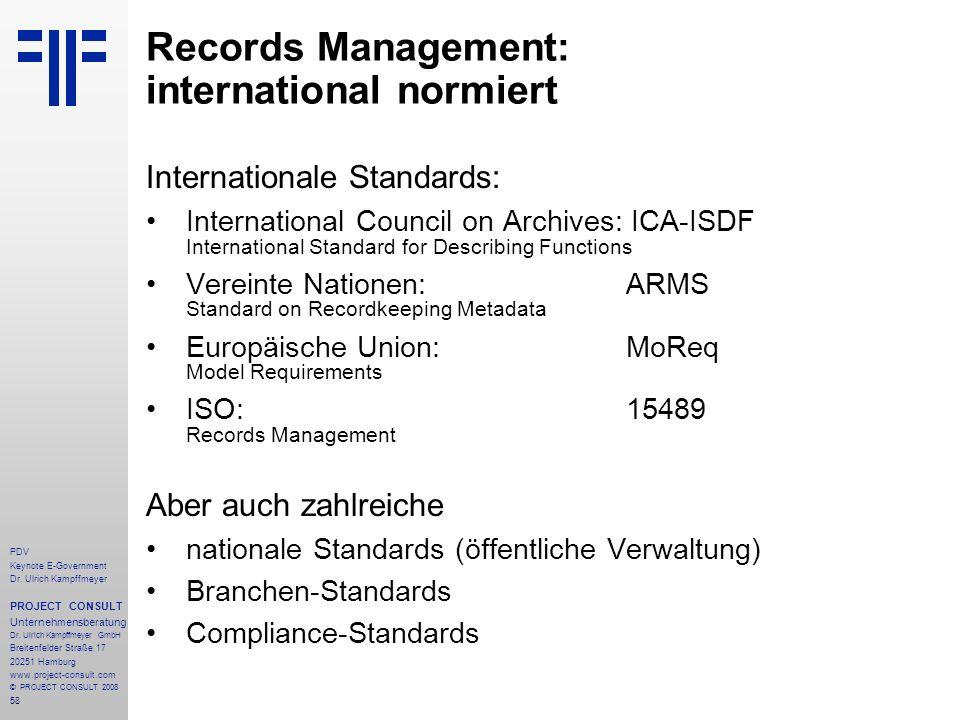 58 PDV Keynote E-Government Dr. Ulrich Kampffmeyer PROJECT CONSULT Unternehmensberatung Dr. Ulrich Kampffmeyer GmbH Breitenfelder Straße 17 20251 Hamb