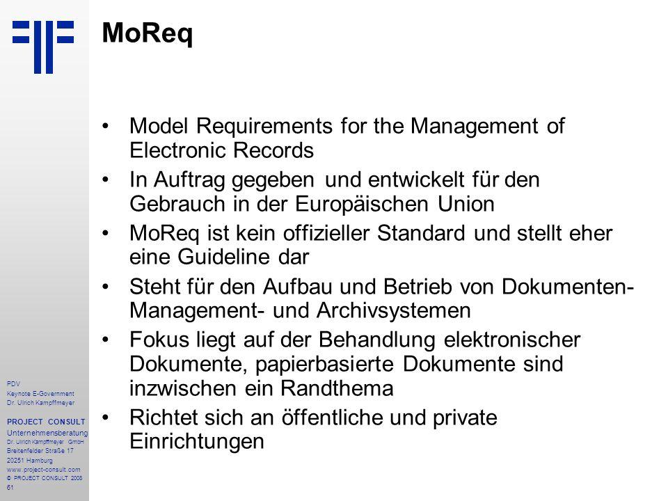 61 PDV Keynote E-Government Dr. Ulrich Kampffmeyer PROJECT CONSULT Unternehmensberatung Dr. Ulrich Kampffmeyer GmbH Breitenfelder Straße 17 20251 Hamb