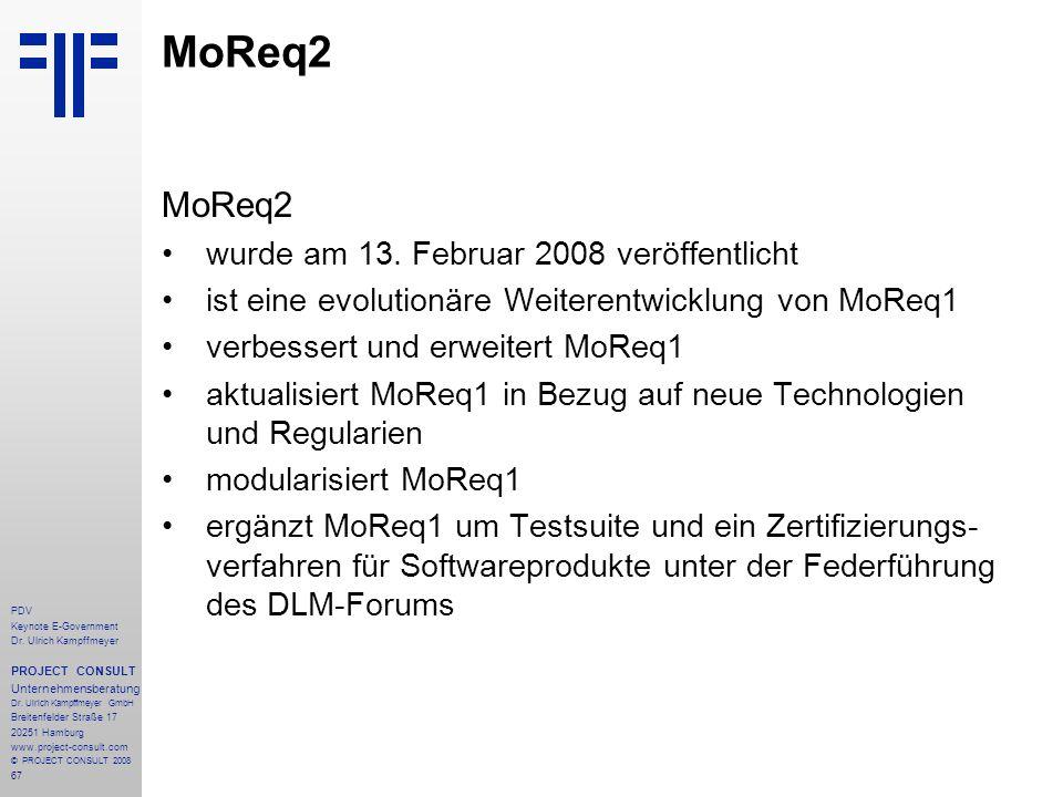 67 PDV Keynote E-Government Dr. Ulrich Kampffmeyer PROJECT CONSULT Unternehmensberatung Dr. Ulrich Kampffmeyer GmbH Breitenfelder Straße 17 20251 Hamb