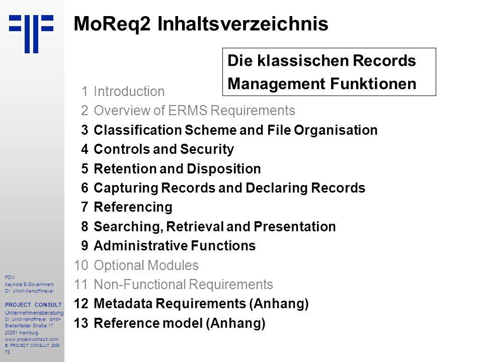 73 PDV Keynote E-Government Dr. Ulrich Kampffmeyer PROJECT CONSULT Unternehmensberatung Dr. Ulrich Kampffmeyer GmbH Breitenfelder Straße 17 20251 Hamb