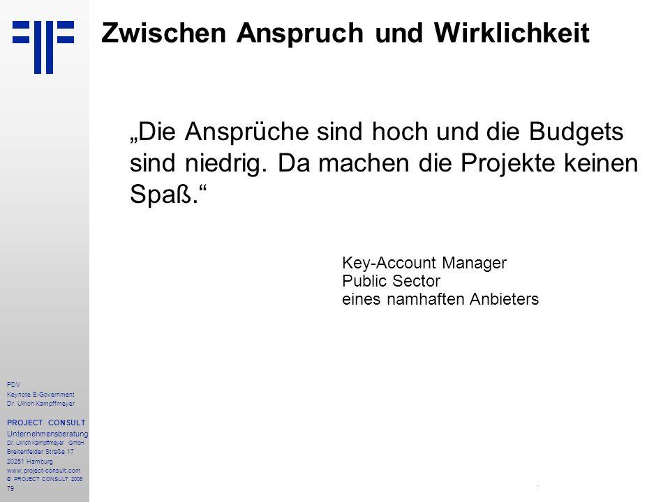 79 PDV Keynote E-Government Dr. Ulrich Kampffmeyer PROJECT CONSULT Unternehmensberatung Dr. Ulrich Kampffmeyer GmbH Breitenfelder Straße 17 20251 Hamb