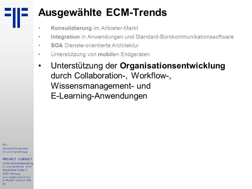 94 PDV Keynote E-Government Dr. Ulrich Kampffmeyer PROJECT CONSULT Unternehmensberatung Dr. Ulrich Kampffmeyer GmbH Breitenfelder Straße 17 20251 Hamb