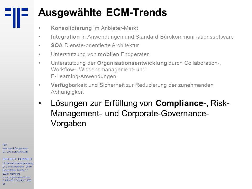 96 PDV Keynote E-Government Dr. Ulrich Kampffmeyer PROJECT CONSULT Unternehmensberatung Dr. Ulrich Kampffmeyer GmbH Breitenfelder Straße 17 20251 Hamb