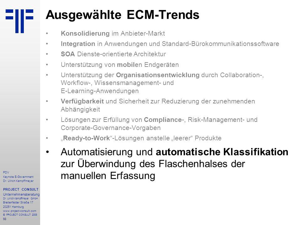 98 PDV Keynote E-Government Dr. Ulrich Kampffmeyer PROJECT CONSULT Unternehmensberatung Dr. Ulrich Kampffmeyer GmbH Breitenfelder Straße 17 20251 Hamb