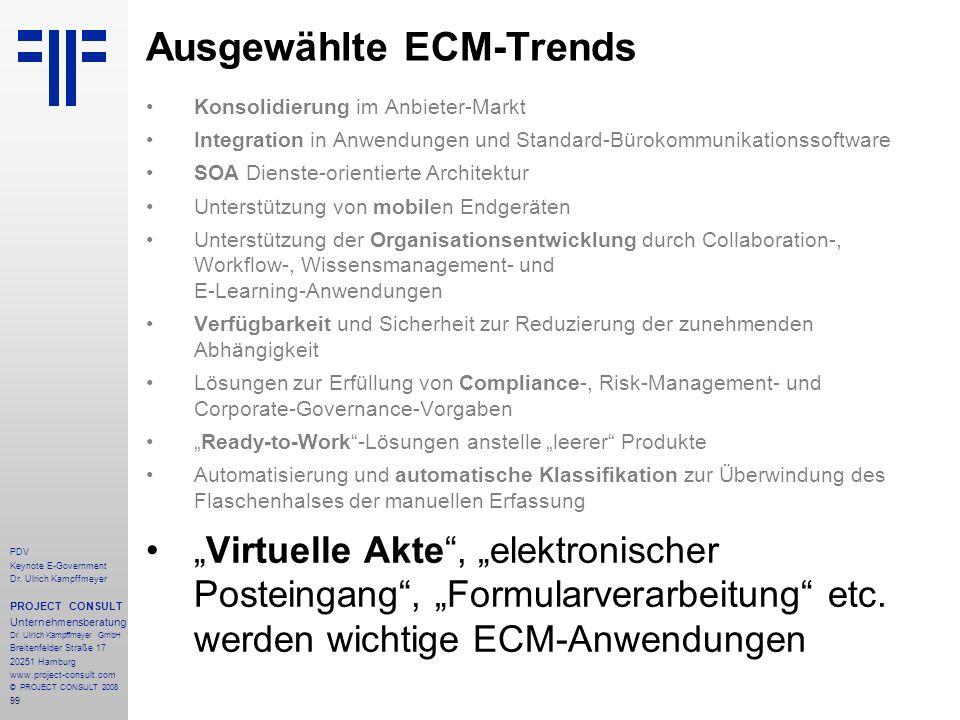 99 PDV Keynote E-Government Dr. Ulrich Kampffmeyer PROJECT CONSULT Unternehmensberatung Dr. Ulrich Kampffmeyer GmbH Breitenfelder Straße 17 20251 Hamb