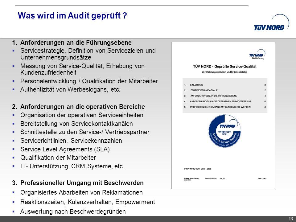 TNC/Servicequalität/Brandmaier 13 Was wird im Audit geprüft ? 1.Anforderungen an die Führungsebene Servicestrategie, Definition von Servicezielen und