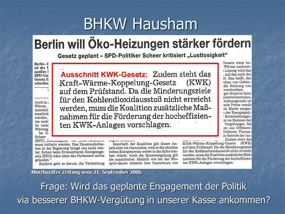 BHKW Hausham Die Tageszeitung vom 22.September 2006 Die Tageszeitung vom 22.