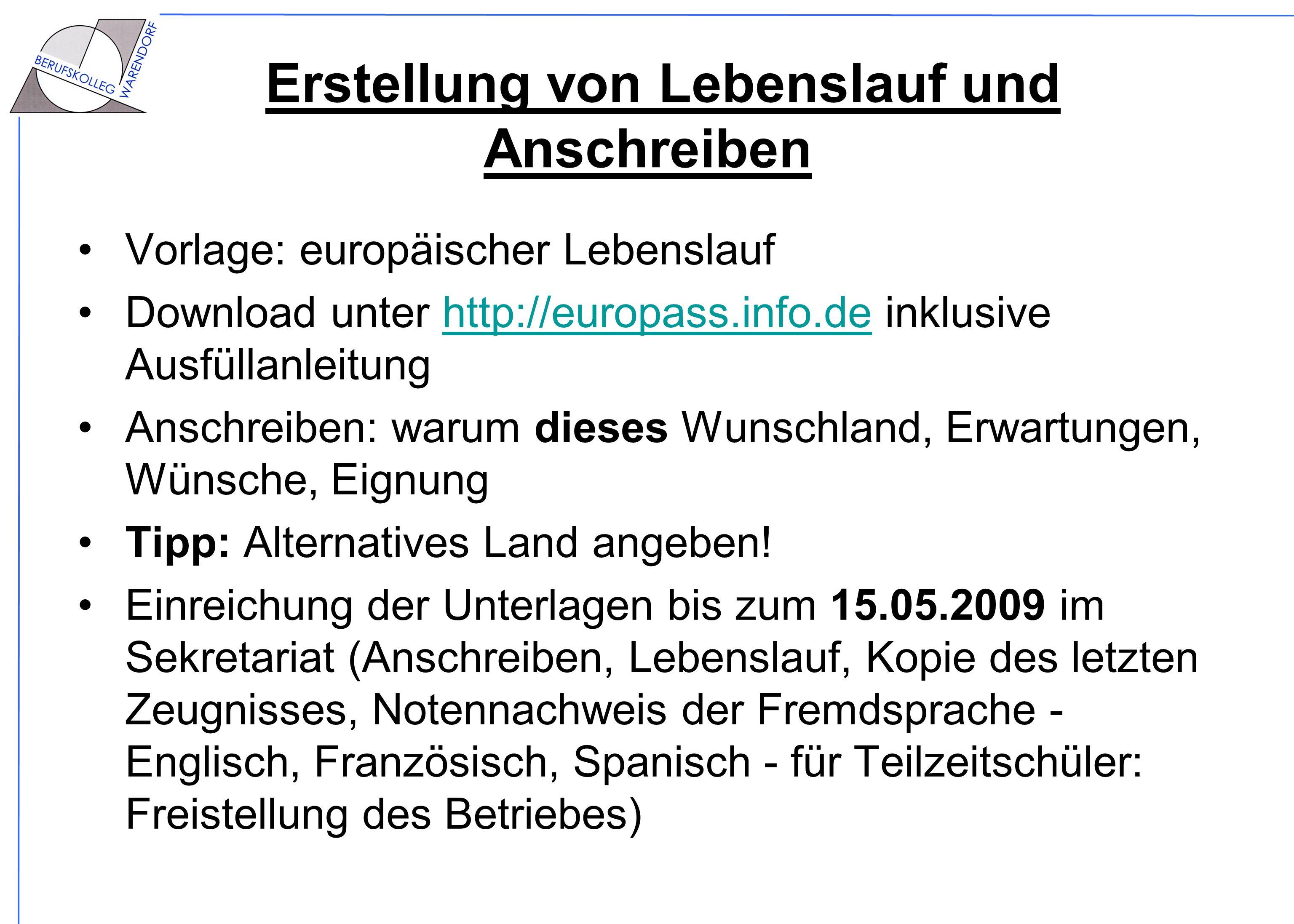 Erstellung von Lebenslauf und Anschreiben Vorlage: europäischer Lebenslauf Download unter http://europass.info.de inklusive Ausfüllanleitunghttp://eur